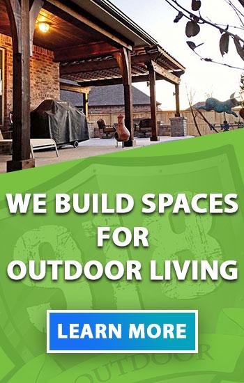 Outdoor Living Contractor Tulsa, Oklahoma